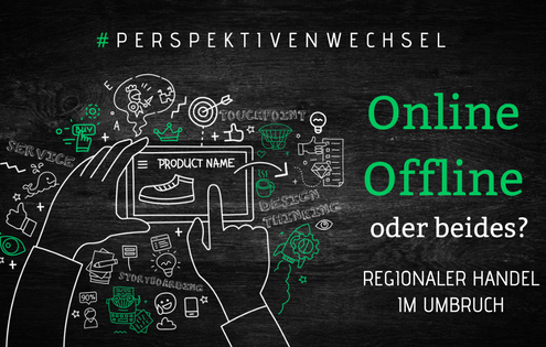 Online, offline - oder beides? Regionaler Handel im Umbruch
