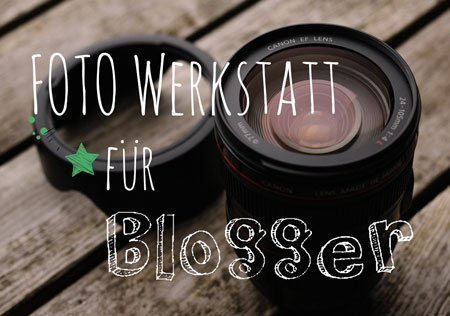 Foto-Werkstatt für Blogger mit Lisa Doneff von Lichtblicke Fotografie in der Digitalwerkstatt Forchheim