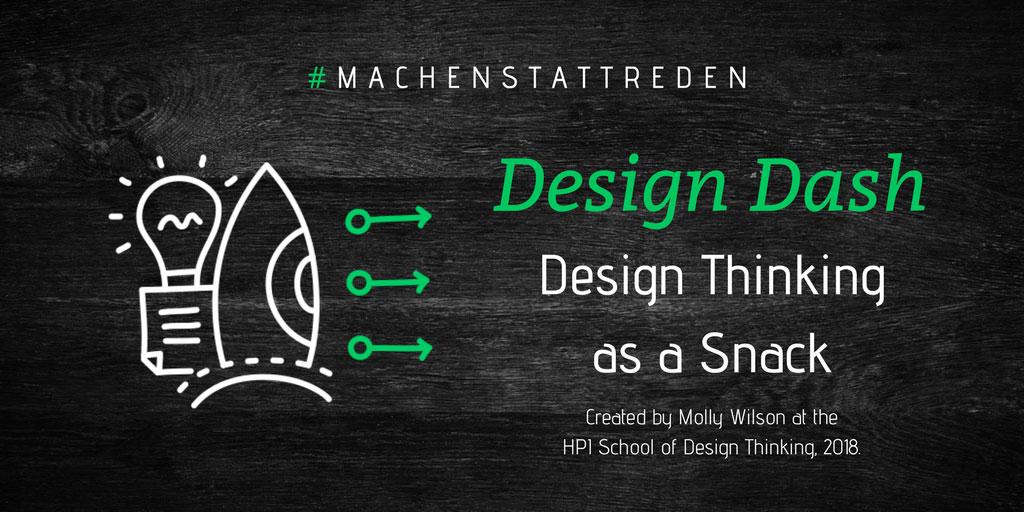 Design Thinking as a Snack: Design Dash - ein Experiment von der HPI D-School